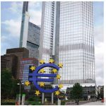 The European Central Bank is headquartered in Frankfurt, Germany.